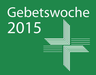 Allianz Gebetswoche 2015